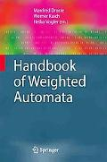Handbook of Weighted Automata (Monographs in Theoretical Computer Science. An EATCS Series)