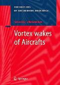 Vortex wakes of Aircrafts (Foundations of Engineering Mechanics)