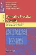 Formal to Practical Security: Papers Issued from the 2005-2008 Frenche-Japanese Collaboration