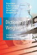 Dictionary of Weighing Terms: A Guide to the Terminology of Weighing