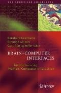 Brain-Computer Interfaces: Revolutionizing Human-Computer Interaction (The Frontiers Collect...