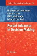 Recent Advances in Decision Making (Studies in Computational Intelligence)