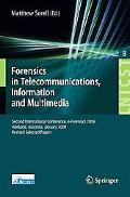 Forensics in Telecommunications, Information and Multimedia: Second International Conference...