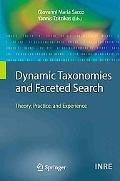 Dynamic Taxonomies and Faceted Search: Theory, Practice, and Experience (The Information Ret...