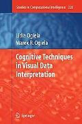 Cognitive Techniques in Visual Data Interpretation (Studies in Computational Intelligence)