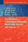 New Directions in Intelligent Interactive Multimedia Systems and Services - 2 (Studies in Co...