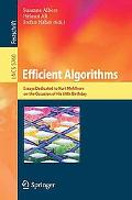 Efficient Algorithms: Essays Dedicated to Kurt Mehlhorn on the Occasion of His 60th Birthday...