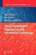 Towards Intelligent Engineering and Information Technology (Studies in Computational Intelli...