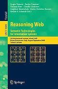 Reasoning Web. Semantic Technologies for Information Systems: 5th International Summer Schoo...