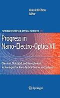 Progress in Nano-Electro-Optics VII: Chemical, Biological, and Nanophotonic Technologies for...