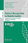 Pattern Recognition in Bioinformatics: 4th IAPR International Conference, PRIB 2009, Sheffie...