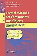 Formal Methods for Components and Objects: 7th International Symposium, FMCO 2008, Sophia An...