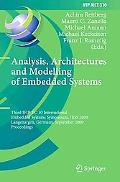 Analysis, Architectures and Modelling of Embedded Systems: Third IFIP TC 10 International Em...