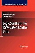 Logic Synthesis for FSM-Based Control Units (Lecture Notes in Electrical Engineering)
