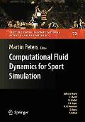 Computational Fluid Dynamics for Sport Simulation (Lecture Notes in Computational Science an...