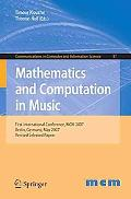 Mathematics and Computation in Music: First International Conference, MCM 2007, Berlin, Germ...