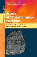 Aspects of Natural Language Processing: Essays Dedicated to Leonard Bolc on the Occasion of ...