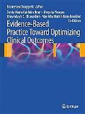 Evidence-Based Practice Toward Optimizing Clinical Outcomes