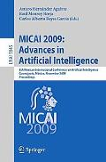 MICAI 2009: Advances in Artificial Intelligence: 8th Mexican International Conference on Art...