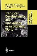 Transport Developments and Innovations in an Evolving World (Advances in Spatial Science)