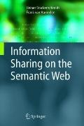 Information Sharing on the Semantic Web (Advanced Information and Knowledge Processing)