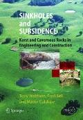 Sinkholes and Subsidence: Karst and Cavernous Rocks in Engineering and Construction (Springe...
