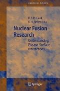 Nuclear Fusion Research: Understanding Plasma-Surface Interactions (Springer Series in Chemi...