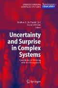 Uncertainty and Surprise in Complex Systems: Questions on Working with the Unexpected (Under...