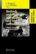 Methods and Models in Transport and Telecommunications: Cross Atlantic Perspectives (Advance...