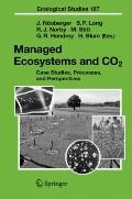 Managed Ecosystems and CO2: Case Studies, Processes, and Perspectives (Ecological Studies)