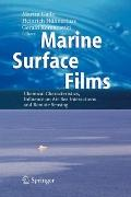Marine Surface Films : Chemical Characteristics, Influence on Air-Sea Interactions and Remot...