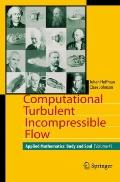 Computational Turbulent Incompressible Flow : Applied Mathematics: Body and Soul 4