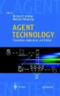 Agent Technology : Foundations, Applications, and Markets