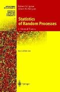 Statistics of Random Processes: I. General Theory (Stochastic Modelling and Applied Probabil...