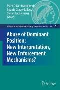 Abuse of Dominant Position: New Interpretation, New Enforcement Mechanisms? : New Interpreta...