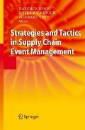 Strategies and Tactics in Supply Chain Event Management