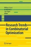 Research Trends in Combinatorial Optimization : Bonn 2008