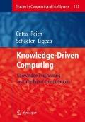 Knowledge-Driven Computing: Knowledge Engineering and Intelligent Computations (Studies in C...