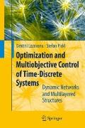 Optimization and Multiobjective Control of Time-Discrete Systems: Dynamic Networks and Multi...