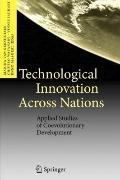 Technological Innovation Across Nations : Applied Studies of Coevolutionary Development