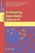 Architecting Dependable Systems VI (Lecture Notes in Computer Science / Programming and Soft...