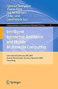 Intelligent Interactive Assistance and Mobile Multimedia Computing: International Conference...