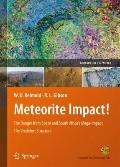 Meteorite Impact: The Danger from Space and South Africa's Mega-Impact The Vrederfort Dome