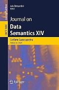Journal on Data Semantics XIV (Lecture Notes in Computer Science / Journal on Data Semantics)