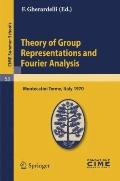 Theory of Group Representations and Fourier Analysis: Lectures given at the Centro Internazi...