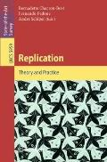 Replication: Theory and Practice (Lecture Notes in Computer Science / Theoretical Computer S...