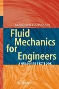 Fluid Mechanics for Engineers: A Graduate Textbook