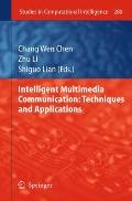 Intelligent Multimedia Communication: Techniques and Applications (Studies in Computational ...