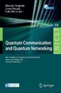 Quantum Communication and Quantum Networking: First International Conference, QuantumComm 20...