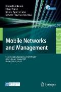 Mobile Networks and Management: First International Conference, MONAMI 2009, Athens, Greece,...